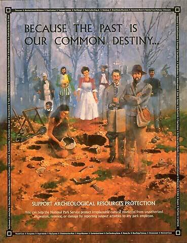 """Because the Past is our Common Destiny"" poster, from a painting by Martin Pate, courtesy of Southeast Archaeological Center, NPS"